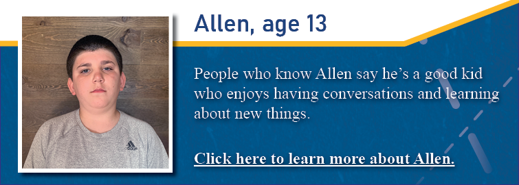 Allen, age 13, pictured. People who know Allen say he is a good kid who enjoys having conversations and learning about new things.