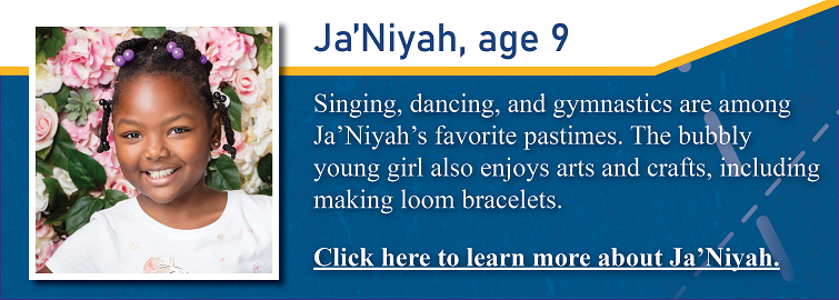 Singing, dancing and gymnastics are among Ja'Niyah's favorite pastimes. The bubbly young girl also enjoys arts and crafts, including making loom bracelets. Ja'Niyah, pictured, also loves to read. Some of her favorites are the Pete the Cat and Dog Man books. Ja'Niyah's favorite class in school is science because she likes working with the robots and playing on the iPads.