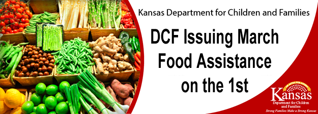 KS DCF Issuing March Food Assistane on March 1st